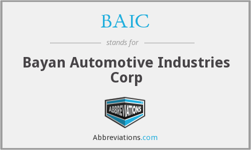 BAIC - Bayan Automotive Industries Corp