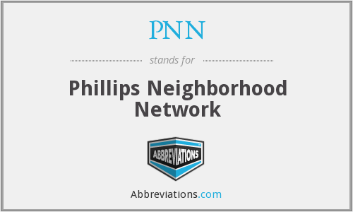 PNN - Phillips Neighborhood Network