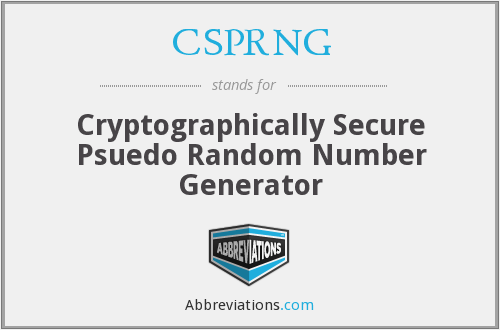 What does CSPRNG stand for?