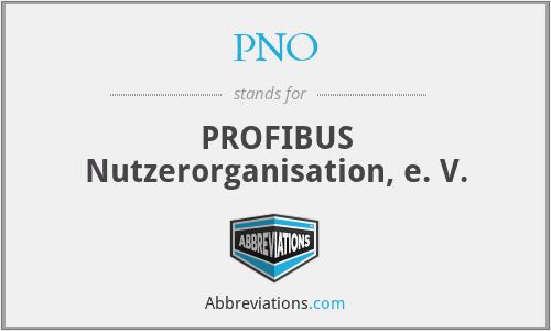 PNO - PROFIBUS Nutzerorganisation, e. V.