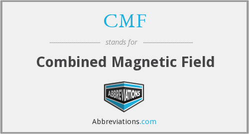 CMF - Combined Magnetic Field