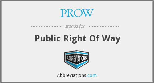 What does PROW stand for?