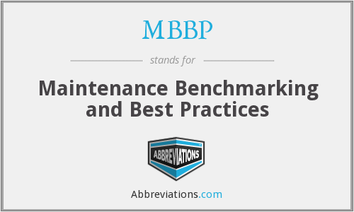 MBBP - Maintenance Benchmarking and Best Practices