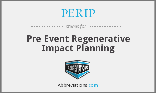PERIP - Pre Event Regenerative Impact Planning