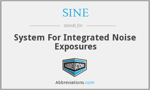 SINE - System For Integrated Noise Exposures