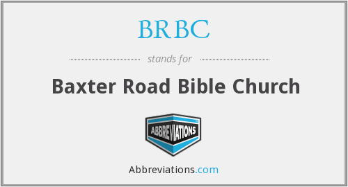 BRBC - Baxter Road Bible Church