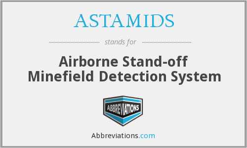 ASTAMIDS - Airborne Stand-off Minefield Detection System