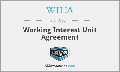WIUA - Working Interest Unit Agreement