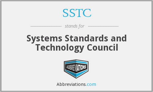 SSTC - Systems Standards and Technology Council