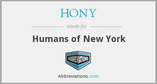 What does HONY stand for?