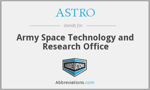 ASTRO - Army Space Technology and Research Office
