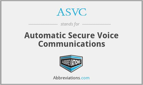 ASVC - Automatic Secure Voice Communications