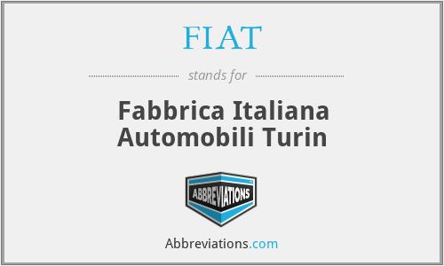 FIAT - Fabbrica Italiana Automobili Turin