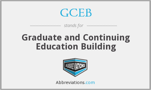 GCEB - Graduate and Continuing Education Building