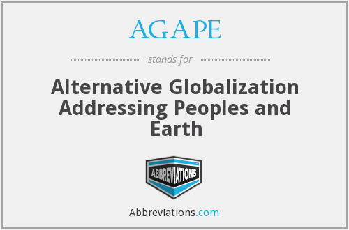 AGAPE - Alternative Globalization Addressing Peoples and Earth