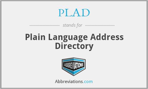 PLAD - Plain Language Address Directory