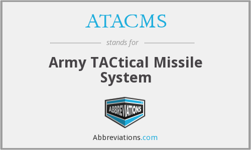 ATACMS - Army TACtical Missile System