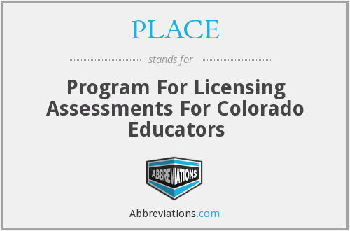 PLACE - Program For Licensing Assessments For Colorado Educators