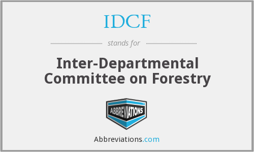 IDCF - Inter-Departmental Committee on Forestry