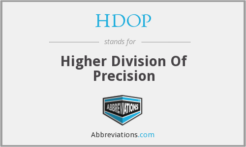 HDOP - Higher Division Of Precision