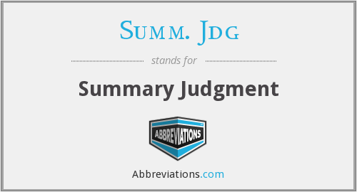 What does SUMM. JDG stand for?