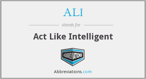 ALI - Act Like Intelligent