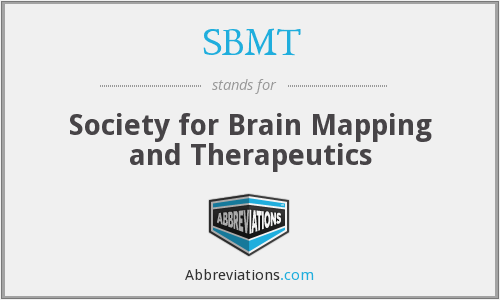 SBMT - Society for Brain Mapping and Therapeutics