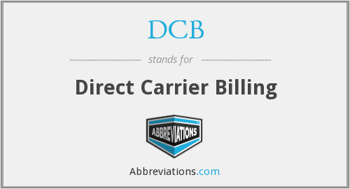 DCB - Direct Carrier Billing