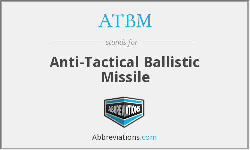 ATBM - Anti-Tactical Ballistic Missile