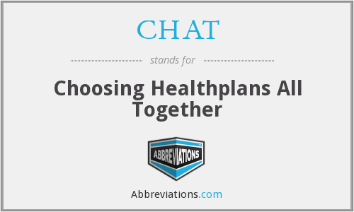 CHAT - Choosing Healthplans All Together