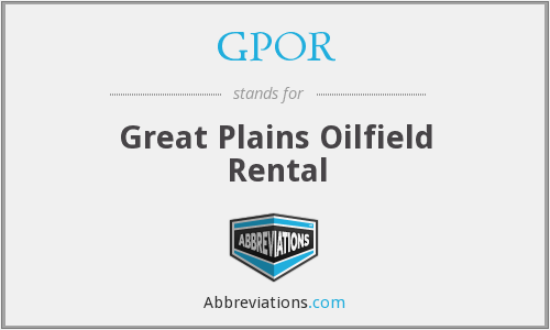 GPOR - Great Plains Oilfield Rental
