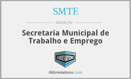 SMTE - Secretaria Municipal de Trabalho e Emprego