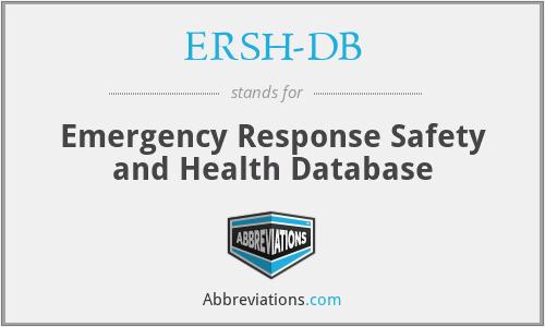 ERSH-DB - Emergency Response Safety and Health Database