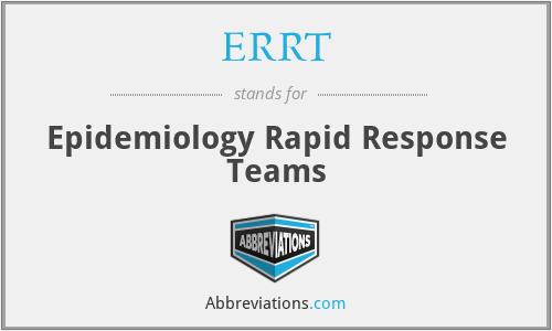 ERRT - Epidemiology Rapid Response Teams