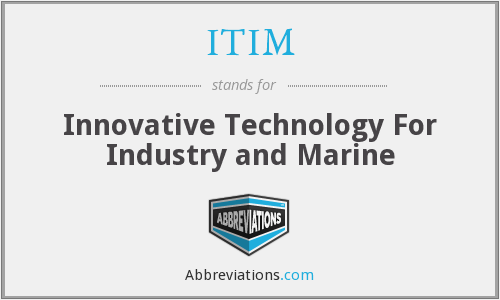 ITIM - Innovative Technology For Industry and Marine