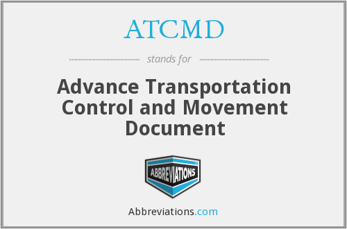 ATCMD - Advance Transportation Control and Movement Document