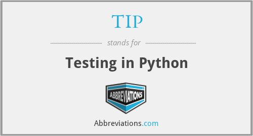 TIP - Testing in Python