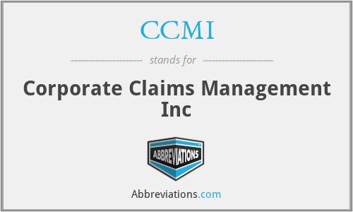 CCMI - Corporate Claims Management Inc