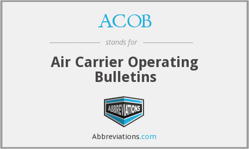 ACOB - Air Carrier Operating Bulletins