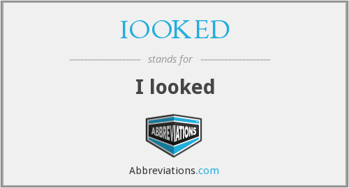 What does IOOKED stand for?