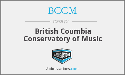 BCCM - British Coumbia Conservatory of Music