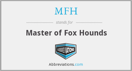 What does MFH stand for?
