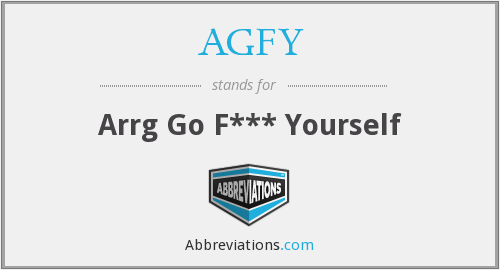 What does AGFY stand for?