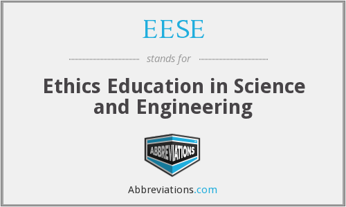 EESE - Ethics Education in Science and Engineering