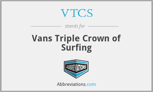 VTCS - Vans Triple Crown of Surfing
