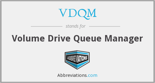 What does VDQM stand for?