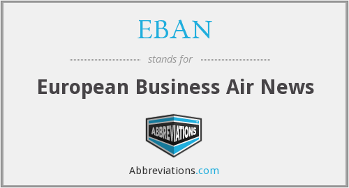 What does EBAN stand for?