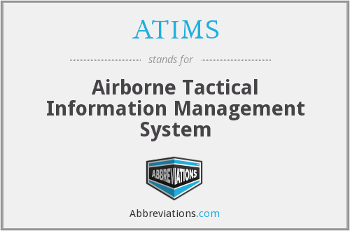 What does ATIMS stand for?