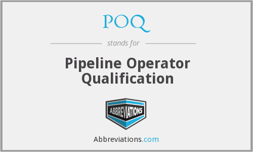 POQ - Pipeline Operator Qualification