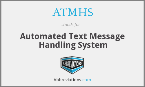 What does ATMHS stand for?